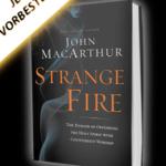 16.Oktober: Fremdes Feuer Konferenz von John Mac Arthur