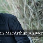 Strange Fire: John MacArthur antwortet seinen Kritikern