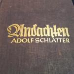 Nichtigkeit der Nichtigkeiten, alles ist sinnlos. – Adolf Schlatter