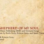 Lied: Keith & Kristyn Getty – Good Shepherd