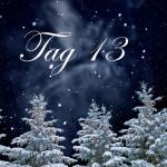 Evangeliums Adventskalender Tag 13