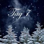 Evangeliums Adventskalender Tag 7