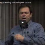 Etabliere eine Lesekultur in deiner Gemeinde – Mark Dever