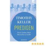 """""""Predigen – Damit Gottes Wort Menschen erreicht"""" (Keller)"""