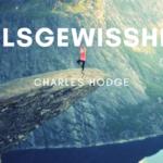 Heilsgewissheit – Charles Hodge