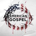 American Gospel – Christ Alone
