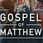 The Gospel of Matthew Film (2010)