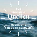 26. Freude und Friede im Glauben